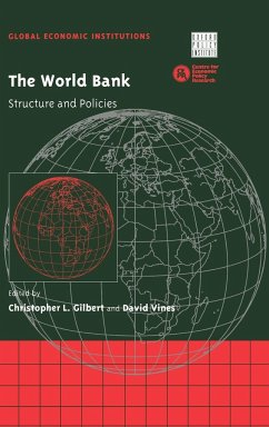 The World Bank: Structure and Policies - Gilbert, L. / Vines, David (eds.)