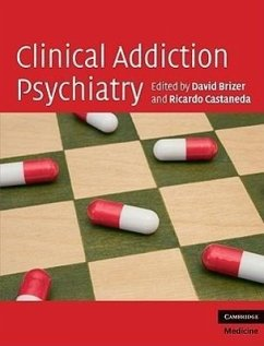 Clinical Addiction Psychiatry - Herausgeber: Brizer, David Castaneda, Ricardo