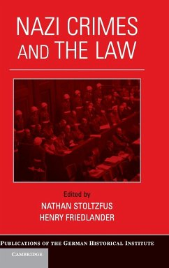 Nazi Crimes and the Law - Herausgeber: Stoltzfus, Nathan Friedlander, Henry