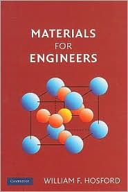 Materials for Engineers - William F. Hosford