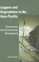 Loggers and Degradation in the Asia-Pacific - Peter Dauvergne