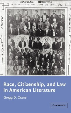 Race, Citizenship, and Law in American Literature - Crane, Gregg