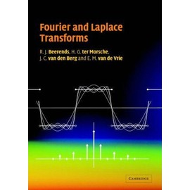 Fourier and Laplace Transforms - Collectif