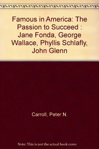 Famous in America: The Passion to Succeed