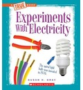 Experiments with Electricity - Susan Heinrichs Gray