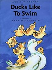 Ducks Like to Swim - Verboven, Agnes / Barth, Dominic / Westerduin, Anne