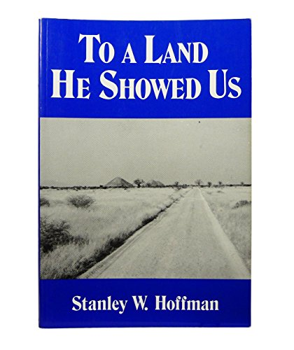 To a Land He Showed Us