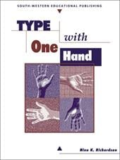 Type with One Hand - Richardson, Margaret R. / Robinson, Jerry W.