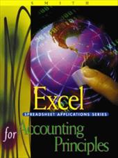 Electronic Spreadsheet Applications for Accounting Principles: Using Excel for Windows - Smith, Gaylord N.