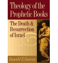 Theology of the Prophetic Books - Donald E. Gowan