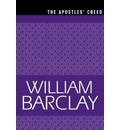 The Apostles' Creed - William Barclay