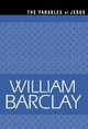 The Parables of Jesus - William Barclay