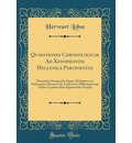 Quaestiones Chronologicae Ad Xenophontis Hellenica Pertinentes - Herwart Lohse
