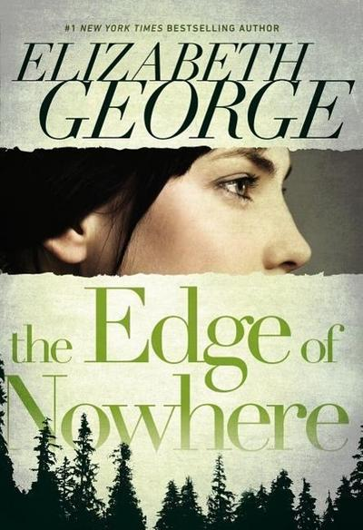 The Edge of Nowhere 01 - Elizabeth George