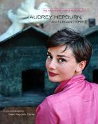 Audrey Hepburn, an Elegant Spirit: A Son Remembers