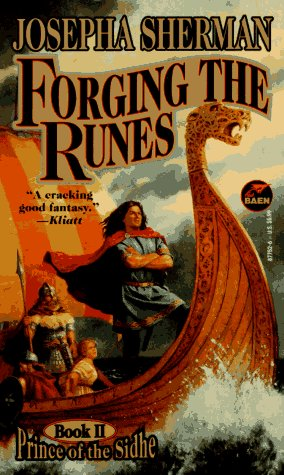 Forging the Runes (Prince of the Sidhe #2)