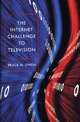 The Internet Challenge to Television - Bruce M. Owen