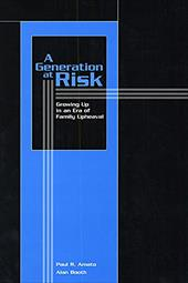 A Generation at Risk: Growing Up in an Era of Family Upheaval - Amato, Paul R. / Booth, Alan / Booth, Alan C.