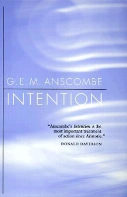 Intention - Anscombe, Gertrude E. M.
