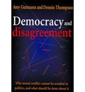 Democracy and Disagreement - Amy Gutmann