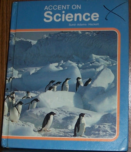 Accent on Science (Living Things Around Us, Volume 1)
