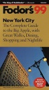 New York City 1999: Complete Guide to the Big Apple with Great Walks, Dining, Shopping and Night Life (Gold Guides) - etc., Eugene Fodor