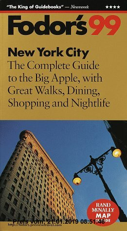 Gebr. - New York City '99: The Complete Guide to the Big Apple, with Great Walks, Dining, Shopping and Nigh tlife (Fodor's Gold Guides)