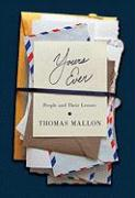 Yours Ever: People and Their Letters