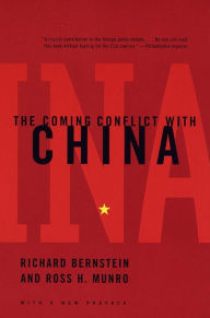 The Coming Conflict with China - Richard Bernstein