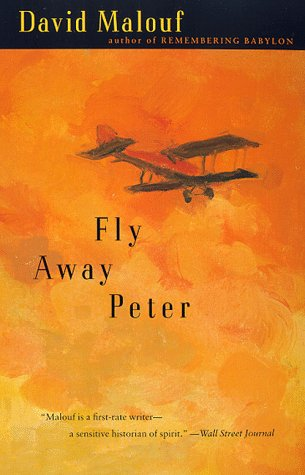 Fly Away Peter - Malouf, David