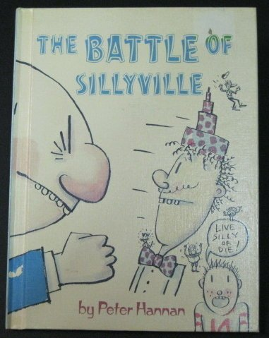 The Battle of Sillyville: Live Silly or Die (Sillyville Books)