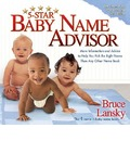 Five-Star Baby Name Advisor - Bruce Lansky