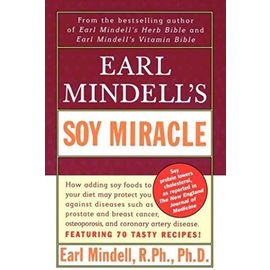 Earl Mindell's Soy Miracle - Hearl Mindell