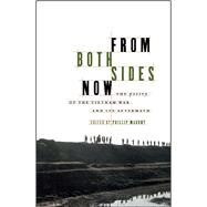 From Both Sides Now The Poetry of the Vietnam War and Its Aftermath - Mahony, Philip