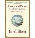 Stories and Poems for Extremely Intelligent Children of All Ages - Prof. Harold Bloom