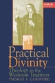Practical Divinity - Thomas A. Langford