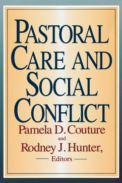 Pastoral Care and Social Conflict - Herausgeber: Couture, Pamela D. Hunter, Rodney J.