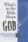 What's in the Bible about God?