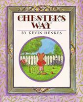 Chester's Way - Henkes, Kevin