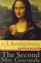 The Second Mrs Giaconda - E.L. Konigsburg