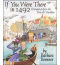 If You Were There in 1492 - Brenner