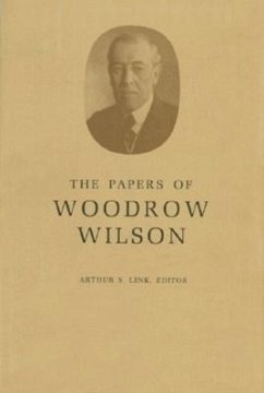 The Papers of Woodrow Wilson, Volume 29: 1913-1914 - Wilson, Woodrow