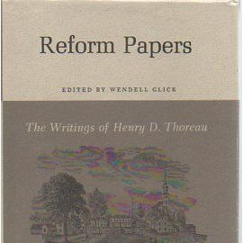 The Writings of Henry David Thoreau - Reform Papers. - Henry-David Thoreau