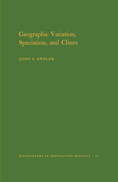 Geographic Variation, Speciation and Clines. (MPB-10), Volume 10