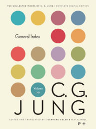 Collected Works of C.G. Jung, Volume 20: General Index C. G. Jung Author