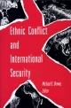 Ethnic Conflict and International Security - Michael E. Brown