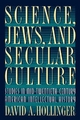 Science, Jews, and Secular Culture - David A. Hollinger