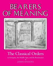 Bearers of Meaning - John Onians