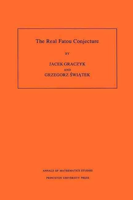 The Real Fatou Conjecture - Jacek Graczyk