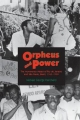 Orpheus and Power - Michael George Hanchard
